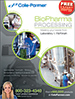 Optimize your biopharmaceutical research development, scale-up, and full production system needs—from the laboratory to fill/finish. Products featured for fluid transfer, fluid path, fermentation, filtration, process monitoring, testing and analysis, cleanroom, and lab. Request your FREE copy of this 96-page catalog.