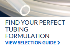 Find the perfect tubing formulation for your needs